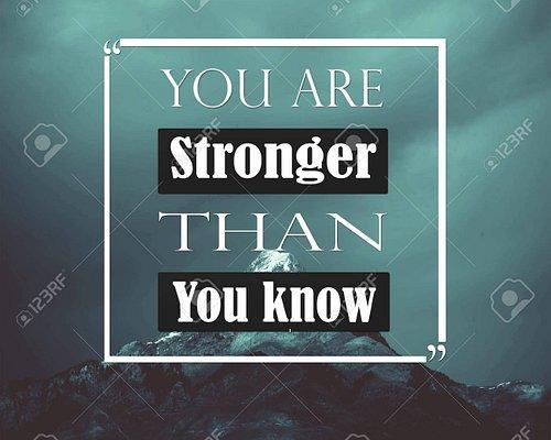 stronger if u belive in u