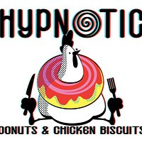 Hypnotic Donuts & Chicken Biscuits