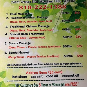 ease your sore muscles, stiff necks, and other aches you may be experiencing. We are here to offer you a variety of massage modalities and add-ons including Pain Massage, Relaxation Full Body Massage, Hot Stone Massage, Combo Massage, Chair Massage, sea salt scrub, coconut oil & Acupressure and our featured Foot massage, all in a serene and luxurious environment! We are proud to be providing Authentic Asian Massage therapy services in our beloved community of Woodland Hills, California!