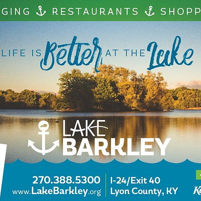 Life is Better at the Lake - Lake Barkley/Lyon County Kentucky that is! Come see for yourself, it won't disappoint! We live it, you'll love it!
