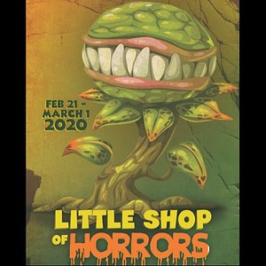 The classic - Little Shop of Horrors Feb 21, 22, 28, & 29 at 7:30pm Feb 23 and march 1st at 2:30pm