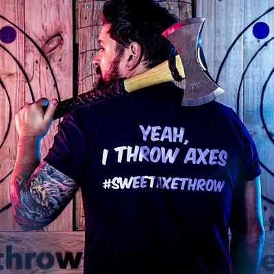 Yeah, I throw axes!