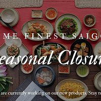 Home Finest Saigon will be closed temporarily. We will open our doors again in June 2020. See you soon!