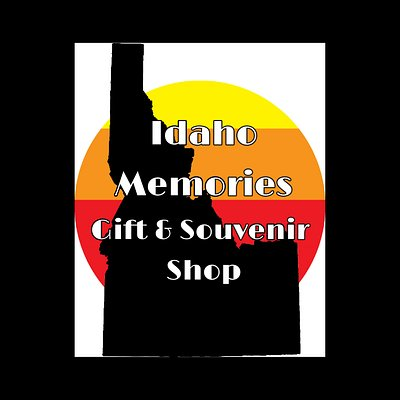 Idaho Memories Gift & Souvenir Shop.  A great place to get all your Idaho souvenirs!  Also, a fun shop for unusual gift ideas.  All things Idaho themed, made by Idaho artisans and radiate the love of Idaho