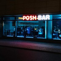 POSH BAR @NIGHT YOUR PLACE TO BE