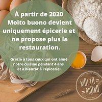 A partir de 2020 Molto buono devient uniquement épicerie est ne propose plus de restauration. Grazie à tous ceux qui ont aimé notre cuisine pendant ans et à bientôt à l'épicerie!!!