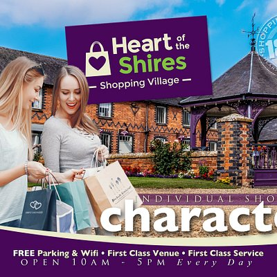 Heart of the Shires Shopping Village is set around a 150 year old Victorian courtyard and offers individual, independent retailers with real character and charm.