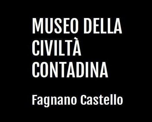 Museo della civiltà contadina Fagnano Castello