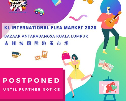 Dear all,  We are here to announce that due to the extension of RMCO, KL International Flea Market will be postponed until further notice.   We apologise for any inconvenience caused and would like to thank you for all your kind support. The new date will be released soon once confirmed.  Hope to see you all at our future event! Before then, take care and stay safe