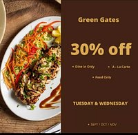 30% DISCOUNT(on food only) on Tuesday and Wednesday for next three months(Sep/Oct/Noverber)