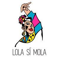 Lola Sí Mola
