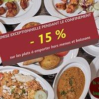 REMISE EXCEPTIONNELLE -15 % SUR LES PLATS A EMPORTER.  Hors menus, boissons et livraisons.