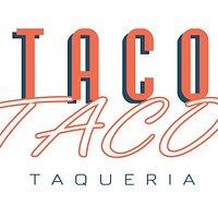 Taco Taco Taqueria