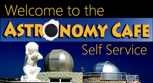 ASTRONOMY CAFE SELF SERVICE 2021