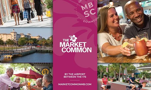 The Market Common is Myrtle Beach's Uptown Downtown - live. eat. play. shop!  All located by the airport, between the 17s.