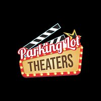 Parking Lot Theaters