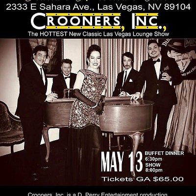 Join us on May 13th at 6:30 pm at The prestigious Italian American Club in Fabulous Las  Vegas!!! $65 Dinner Buffet followed by Crooners, Inc. at 8 pm! More info and tickets here: https://shop-non-members.coffeecup.com/shop/viewitem.php?productid=945