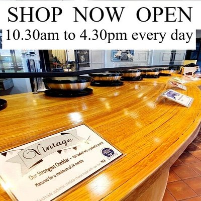 Well stocked and spacious shop now open! Guaranteed a  warm welcome & a taste of our famous cheese.