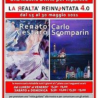 Prima Mostra di pittura a Mestre dopo il lookdown. Due artisti, Carlo Scomparin e Renato Cestaro, con due stili assolutamente diversi, presentano la loro Realtà Reinventata 4.0 www.arte4.it arte4venezia@gmail.com